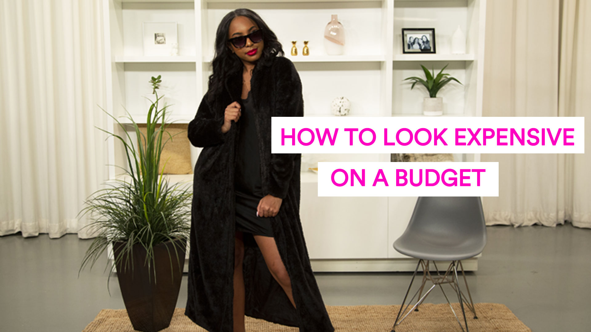 How to Look Expensive. Go to a video page.